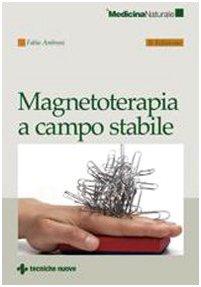 Magnetoterapia a campo stabile di Fabio Ambrosi